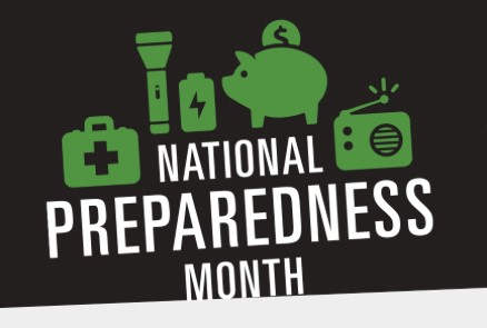 National Preparedness Month: Disasters Don't Plan Ahead, But You Can