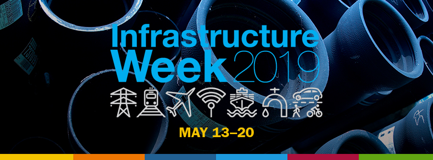 Infrastructure Week 2019 Kicks off May 13! Let's #BuildForTomorrow Starting Now.
