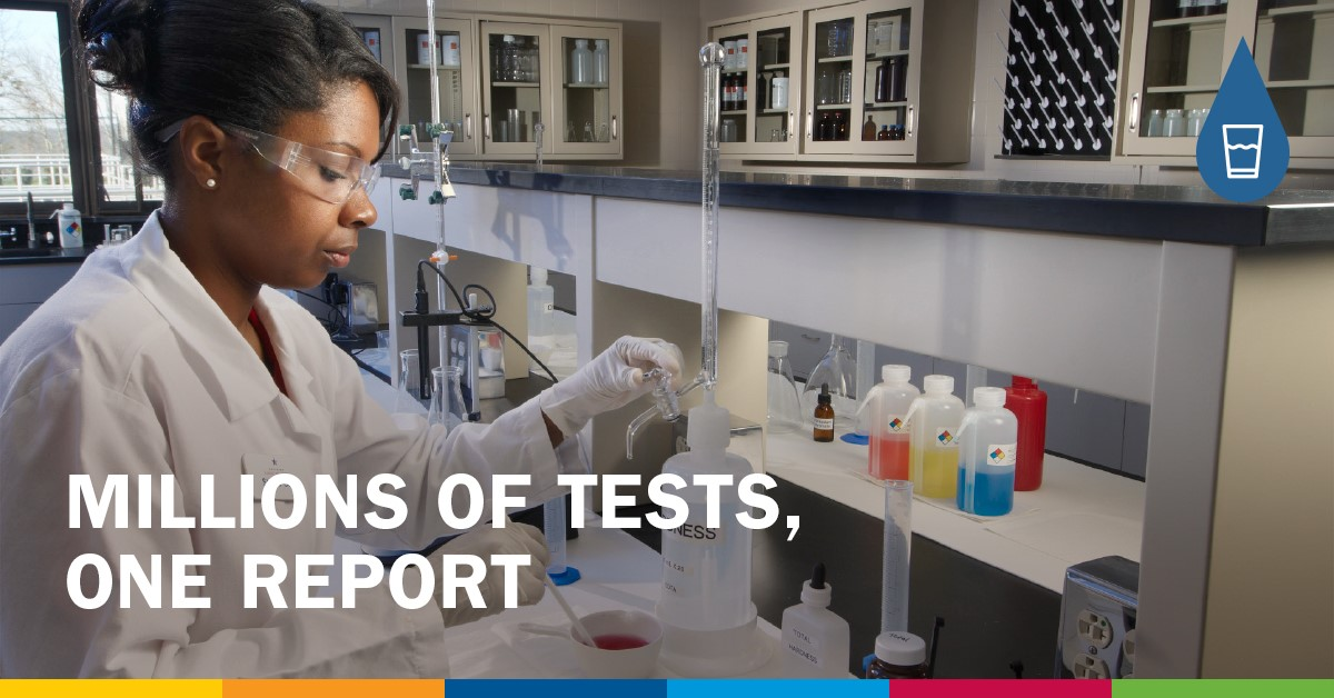 One Million Tests Equal One Water Quality Report